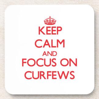 Keep Calm and focus on Curfews Drink Coasters