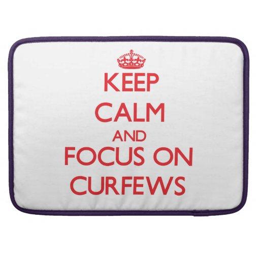 Keep Calm and focus on Curfews Sleeve For MacBooks