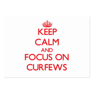 Keep Calm and focus on Curfews Pack Of Chubby Business Cards