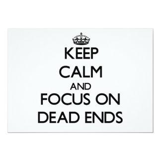"Keep Calm and focus on Dead Ends 5"" X 7"" Invitation Card"