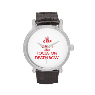Keep Calm and focus on Death Row Wristwatch