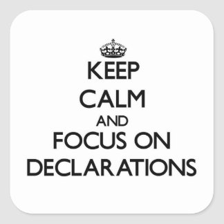 Keep Calm and focus on Declarations Sticker