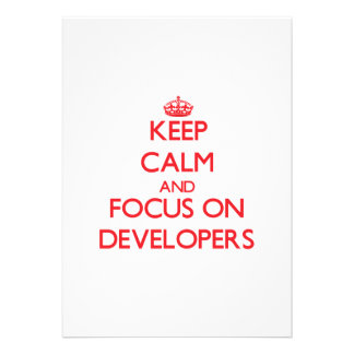 Keep Calm and focus on Developers Invite
