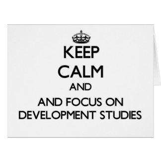 Keep calm and focus on Development Studies Card