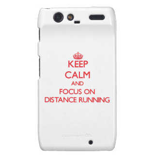 Keep Calm and focus on Distance Running Motorola Droid RAZR Cases