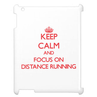 Keep Calm and focus on Distance Running iPad Case