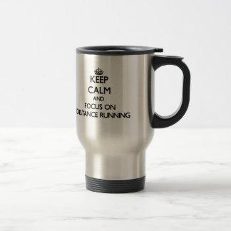 Keep Calm and focus on Distance Running Coffee Mugs