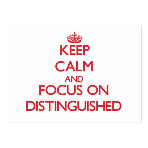 Keep Calm and focus on Distinguished Business Card Template