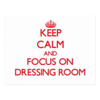 Keep Calm and focus on Dressing Room Postcard