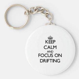 Keep Calm and focus on Drifting Keychain