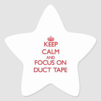 Keep Calm and focus on Duct Tape Sticker