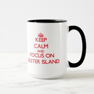Keep Calm and focus on Easter Island Mug