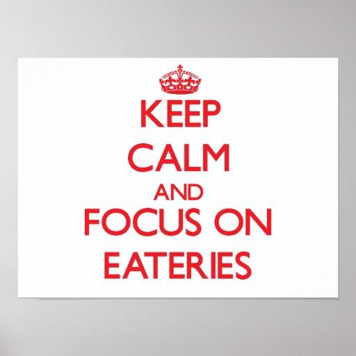 Keep Calm and focus on EATERIES Print