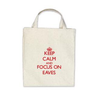 Keep Calm and focus on EAVES Canvas Bag