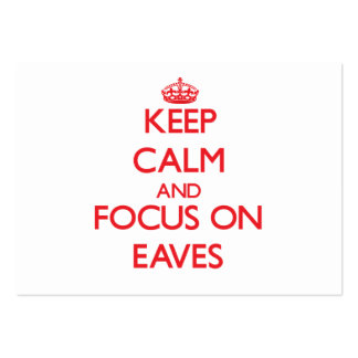 Keep Calm and focus on EAVES Business Card Template