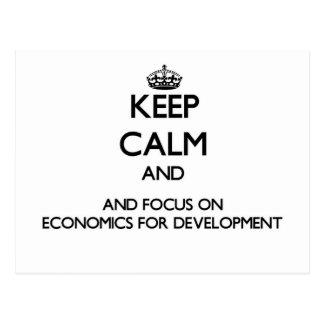 Keep calm and focus on Economics For Development Postcard