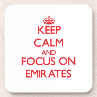 Keep Calm and focus on EMIRATES Drink Coaster