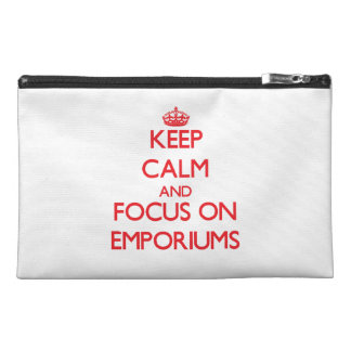 Keep Calm and focus on EMPORIUMS Travel Accessory Bags