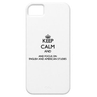 Keep calm and focus on English And American Studie iPhone 5 Case