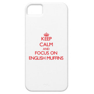 Keep Calm and focus on English Muffins iPhone 5 Case