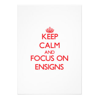 Keep Calm and focus on ENSIGNS Card