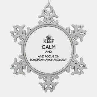 Keep calm and focus on European Archaeology Ornaments
