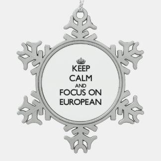 Keep Calm and focus on EUROPEAN Ornament