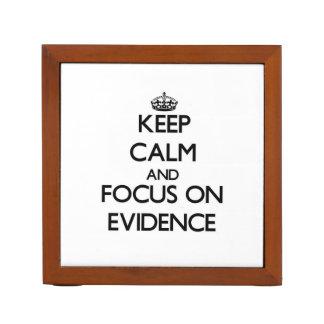 Keep Calm and focus on EVIDENCE Desk Organiser