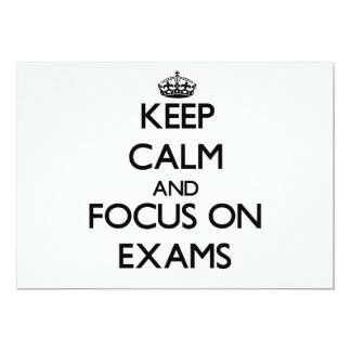 Keep Calm and focus on EXAMS 5x7 Paper Invitation Card