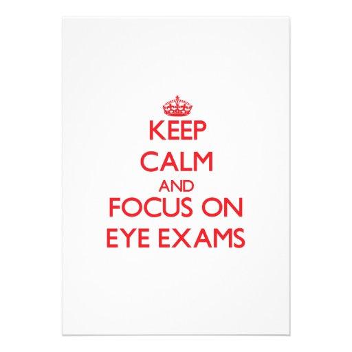 Keep Calm and focus on EYE EXAMS Invites