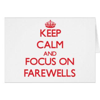 Keep Calm and focus on Farewells Card
