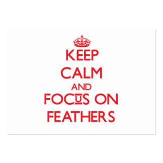 Keep Calm and focus on Feathers Business Card Template