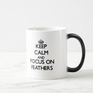 Keep Calm and focus on Feathers Coffee Mugs