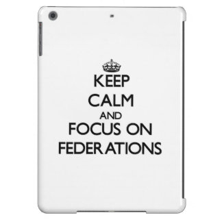 Keep Calm and focus on Federations iPad Air Cover