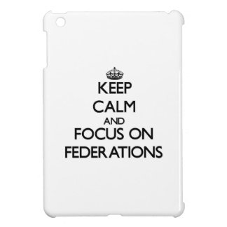 Keep Calm and focus on Federations iPad Mini Cover