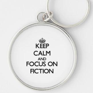 Keep Calm and focus on Fiction Keychain