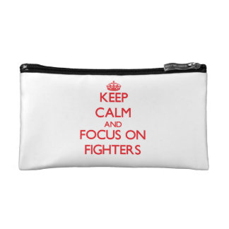 Keep Calm and focus on Fighters Cosmetic Bag