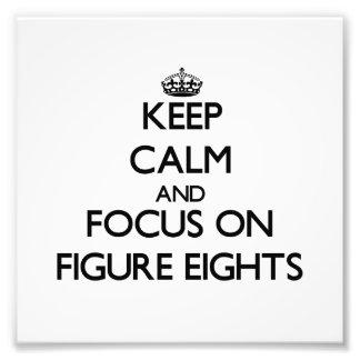 Keep Calm and focus on Figure Eights Art Photo