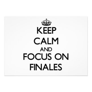 Keep Calm and focus on Finales Invites
