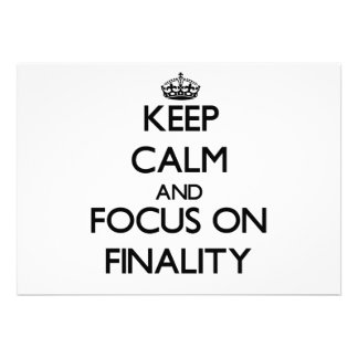 Keep Calm and focus on Finality Cards