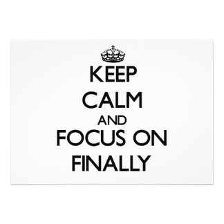Keep Calm and focus on Finally Personalized Announcements