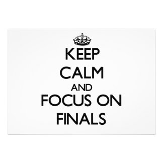 Keep Calm and focus on Finals Custom Announcement