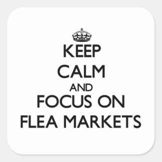 Keep Calm and focus on Flea Markets Sticker