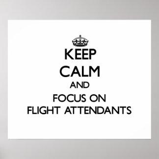 Keep Calm and focus on Flight Attendants Print