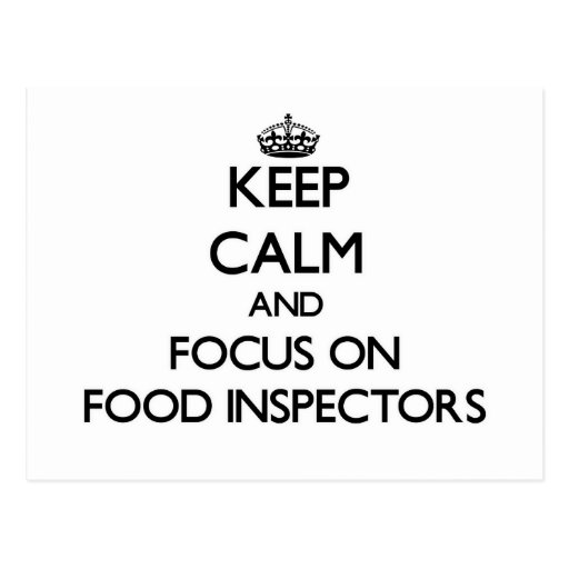 Keep Calm and focus on Food Inspectors Postcard