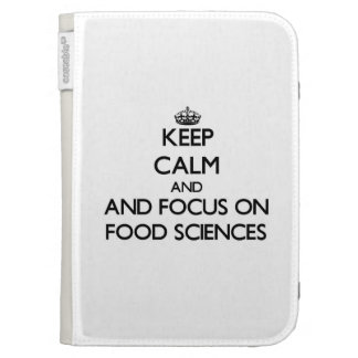 Keep calm and focus on Food Sciences Kindle Case