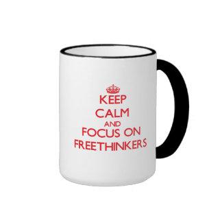 Keep Calm and focus on Freethinkers Coffee Mug