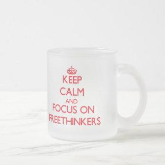 Keep Calm and focus on Freethinkers Coffee Mugs