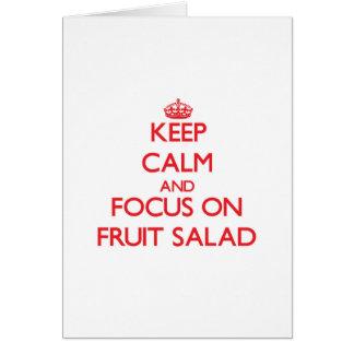 Keep Calm and focus on Fruit Salad Card
