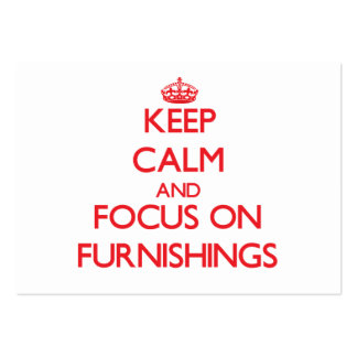 Keep Calm and focus on Furnishings Pack Of Chubby Business Cards
